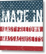 Made In East Freetown, Massachusetts Metal Print
