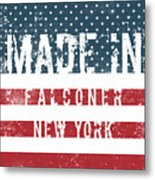 Made In Falconer, New York Metal Print