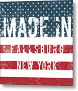 Made In Fallsburg, New York Metal Print