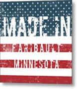 Made In Faribault, Minnesota Metal Print