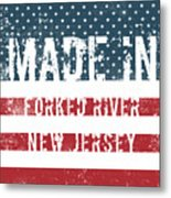 Made In Forked River, New Jersey Metal Print