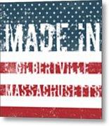 Made In Gilbertville, Massachusetts Metal Print