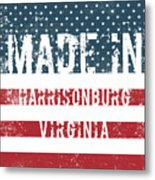 Made In Harrisonburg, Virginia Metal Print