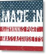 Made In Hyannis Port, Massachusetts Metal Print
