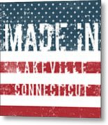 Made In Lakeville, Connecticut Metal Print