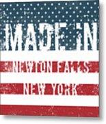 Made In Newton Falls, New York Metal Print