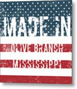 Made In Olive Branch, Mississippi Metal Print