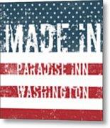 Made In Paradise Inn, Washington Metal Print