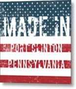 Made In Port Clinton, Pennsylvania Metal Print
