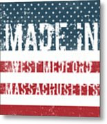 Made In West Medford, Massachusetts Metal Print