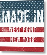 Made In West Point, New York Metal Print