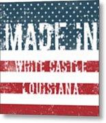 Made In White Castle, Louisiana Metal Print
