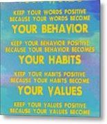 Motivational Quotes - Keep Your Words Positive - Ghandi Metal Print