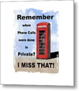 Remember When . . . Metal Print