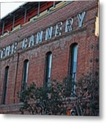 The Cannery Metal Print