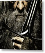 The Leader Of Mankind  - Gandalf / Ian Mckellen Metal Print