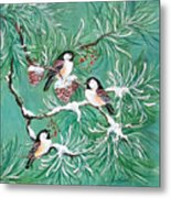 Three Little Chickadees In Pine Metal Print