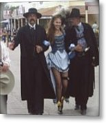 Wyatt Earp  Doc Holiday Escort  Woman  With O.k. Corral In  Background 2004 Metal Print