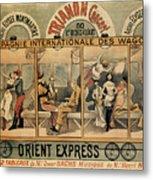 1896 Orient Express Musical Revue Paris Metal Print