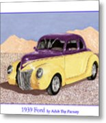 1939 Ford Deluxe Street Rod Metal Print