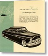 1950 Lincoln 6 Passenger Coupe Metal Print