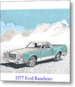 1977 Ford Ranchero Metal Print