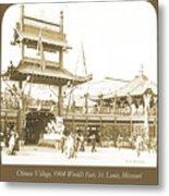 1904 Worlds Fair, Chinese Village Metal Print