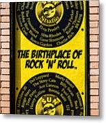 Birthplace Of Rock N Roll Metal Print