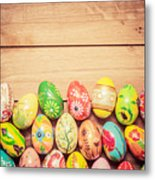 Colorful Hand Painted Easter Eggs On Wood Metal Print