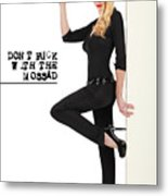 Dont F... With The Mossad Metal Print