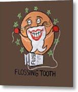 Flossing Tooth Metal Print