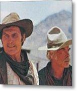 Jack Palance And Lee Marvin Monte Walsh Set Old Tucson Arizona 1969 Metal Print