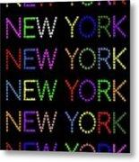 New York - Multicoloured On Black Background Metal Print