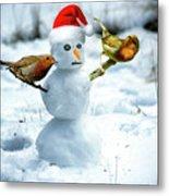 2 Robins On A Snow Man Metal Print