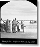 Waiting For Fish Holly Beach Now Wildwood New Jersey 1907 Metal Print