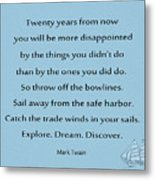 27- Twenty Years From Now Metal Print
