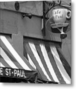 Cafe St. Paul - Montreal Metal Print