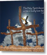3 Crosses Descent Of Holy Spirit Metal Print by Robyn Stacey