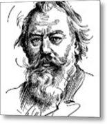 Johannes Brahms 1833-1897 Metal Print