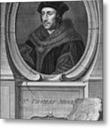 Sir Thomas More, English Statesman Metal Print