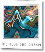 The Blue Bed Dream Metal Print