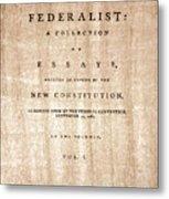 The Federalist, 1788 Metal Print