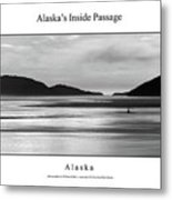 Alaska's Inside Passage Metal Print