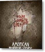 American Horror Story 2011 Metal Print