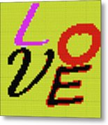 Graphic Display Of The Word Love  Metal Print