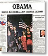 Presidential Campaign, 2008 Metal Print by Granger
