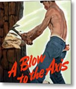 A Blow To The Axis - Ww2 Metal Print