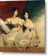 A Double Portrait Of The Fullerton Sisters Metal Print by Sir Thomas Lawrence