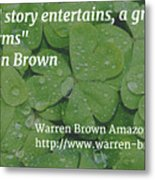 A Great Story Metal Print