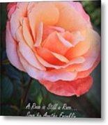 A Rose Is Still A Rose Metal Print